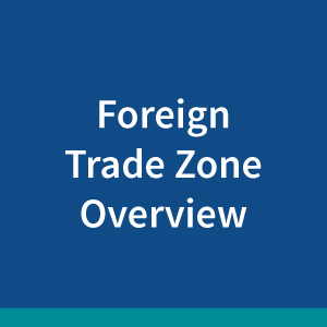 foreign-trade-zone-overview2